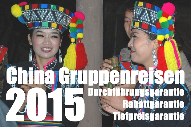China Reisen 2015 mit Garantien